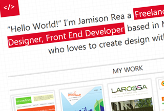 Jamison Rea a Freelance Responsive Web Designer, Front-end Developer