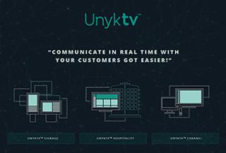 UnykTV Signage and Hospitality
